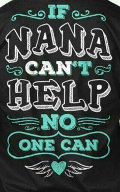 Nana So True!!!!!!! So Dear To My Heart Pinterest
