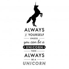 1000 Images About Unicorn Quotes And Stuff On Pinterest