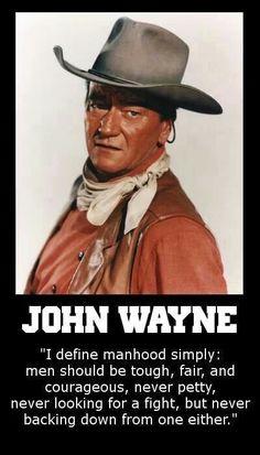 John Wayne quote- Hi