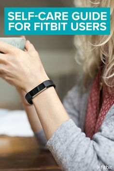 simple ways fitbit can support your self care routine