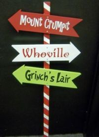 Whoville and Grinch yard signs | The, the, the Grinch ...