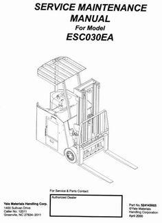 Yale Forklift Truck Type E807: ERP030TGN, ERP035TGN