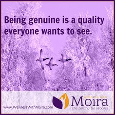 Being genuine is a q