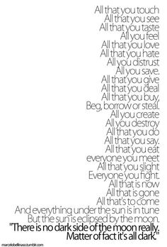 Pink Floyd lyrics...has to be my favorite song off of