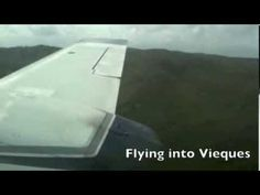 ▶ Flying into Vieque
