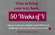 50 Weeks of V Sex