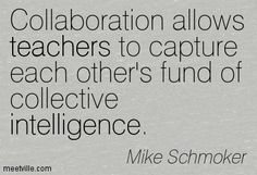 Professional Learning Communities. I believe deeply in the