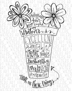 Bible scripture Doodle of Phillipians 4 : 8. Flowers in