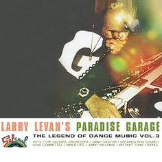 1000 images about LARRY LEVAN on Pinterest  Paradise Frankie knuckles and Garage