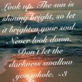 Look up on pinterest keep looking up up quotes and quotes for