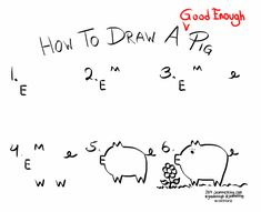 1000+ images about What You Draw Is Good Enough on