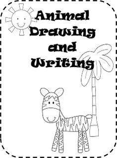 Inspired By Kindergarten: Writing/How to draw animals. An
