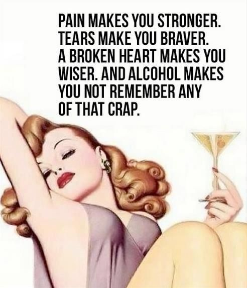 Hurray for alcohol!
