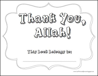 Our Precious Sprouts: Thank You, Allah Coloring Book