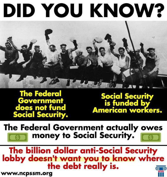 The Federal Government does not fund Social Security