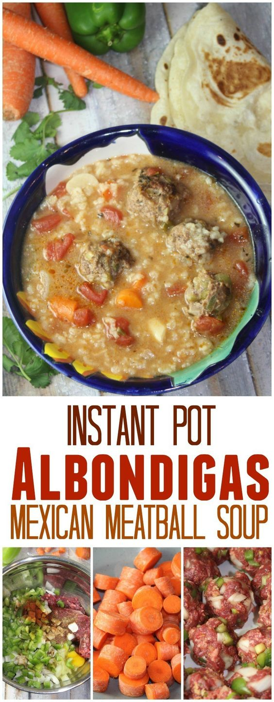 Albondigas Mexican Meatball Soup in the Instant Pot