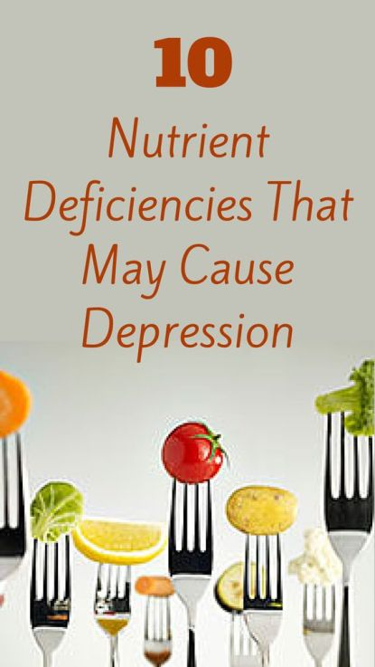 Nutritional Deficiencies That May Cause Depression: