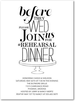 Dawns suggestion for a rehearsal dinner invite...i love