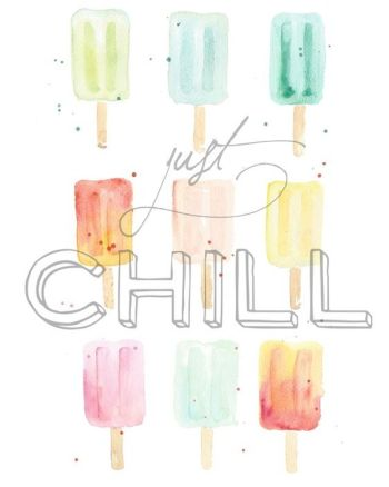 "Cutest summer printable ever! ""Just Chill"" watercolor popsicles - free to download and print:"