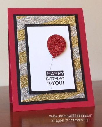 Sale-a-Bration Metallics Glitter Tape, Amazing Birthday, Balloon Bouqet punch, Stampin' Up!, Brian King:
