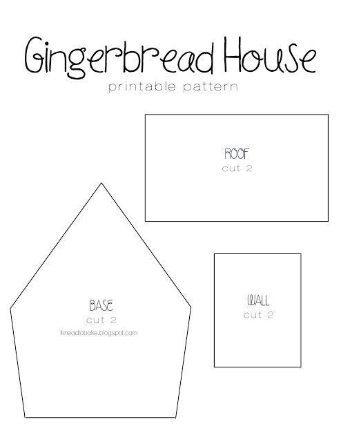 I Knead to Bake: Gingerbread Recipe & Printable House