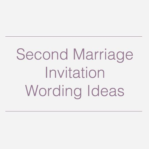 Second wedding invitations, Wedding invitation wording and