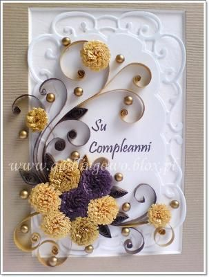 Italian Birthday Card Quilling Birthday Cards All