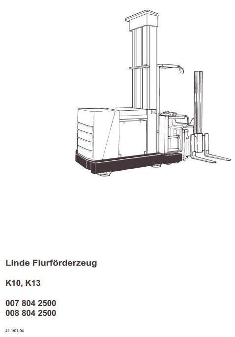 Linde Truck Type 007, 008: K10, K13 Operating Instructions