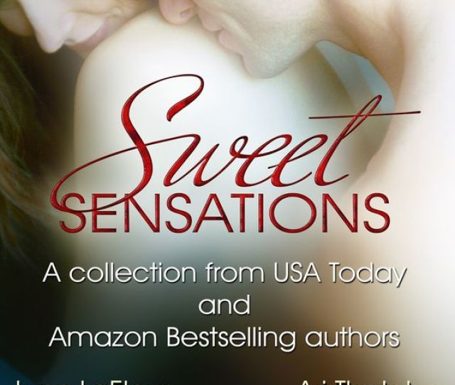 Sweet Sensations Collection Features My Story Major Pleasure Military Romance