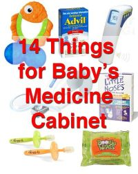 14 things for baby's medicine cabinet - mostly small ...