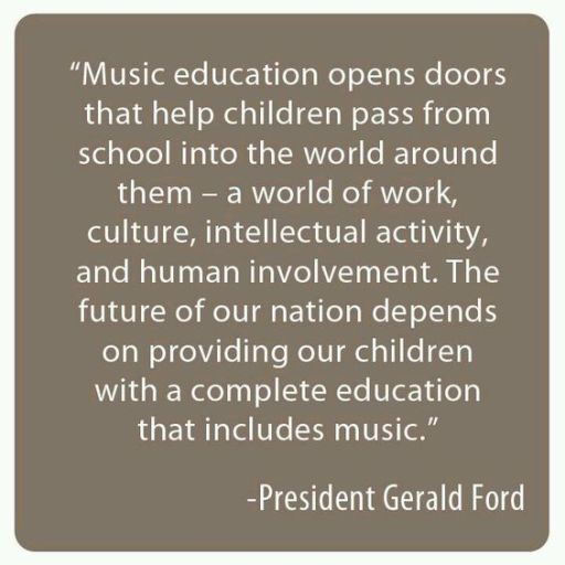 Music education opens doors by Gerald Ford More: