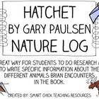 Hatchet, by Gary Paulsen, Nature Log Activity ~ Research