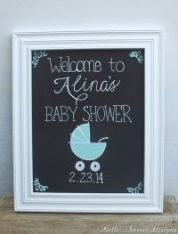 Baby Shower Chalkboard Sign | baby shower | Pinterest ...