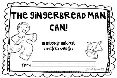 First Grade Fever!: The Gingerbread Man Can! {Verb FREEBIE