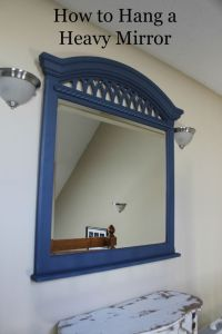 How to Hang a Heavy Mirror | Mounting brackets, Back to ...