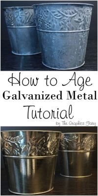 Technique: How to Age Galvanized Metal! Such a great and