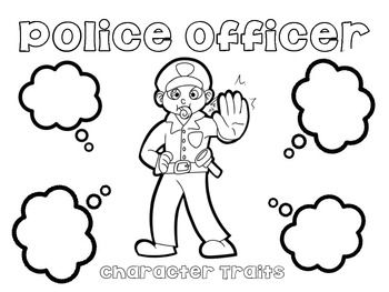 Students will identify character traits of a police