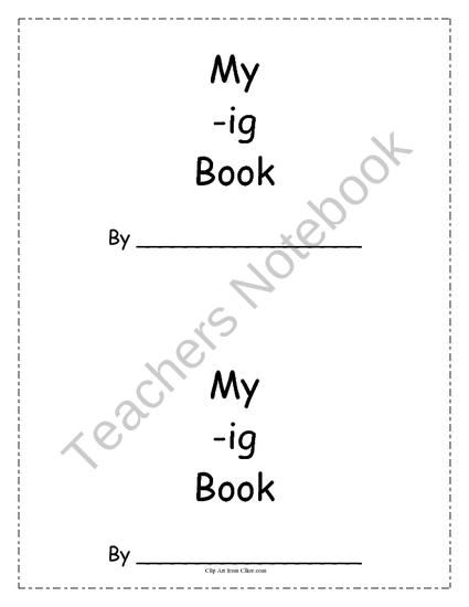 -ig Word Family Book (Rhyming) This seven page book is