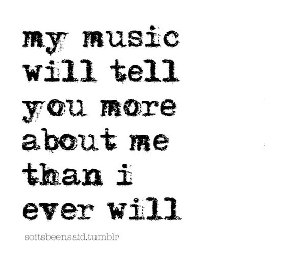 Quotes Quote Quotation Quotations My Music Will Tell You