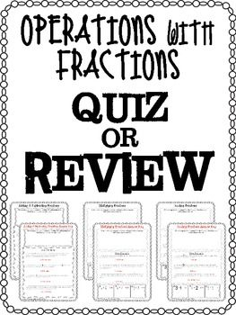 FREE Fractions Operations Quiz or Review! A basic quiz or