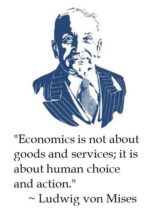 The District of Calamity: Ludwig von Mises on Economics