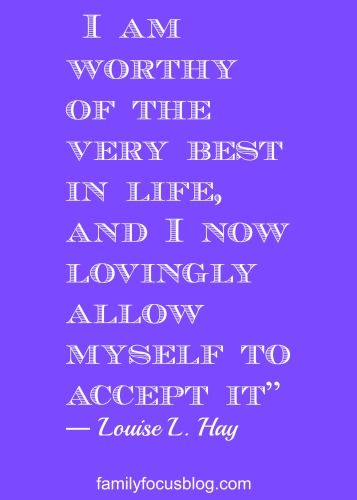 "Inspiration For The New Year- inspiring quotes- one of them is ""I am worthy of the very best..."" Louise Hay quote:"