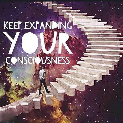 Keep expanding your consciousnessbecause we are