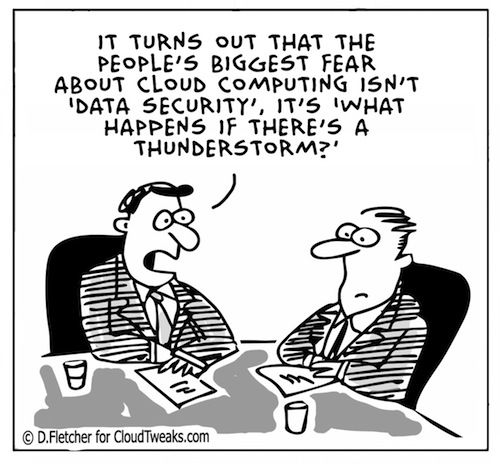 It turns out that the people's biggest fear about cloud