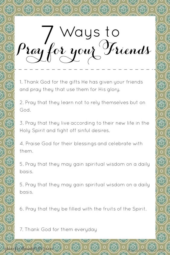 7 Ways to Pray for Your Friends - Grace, Faith, and Glitter