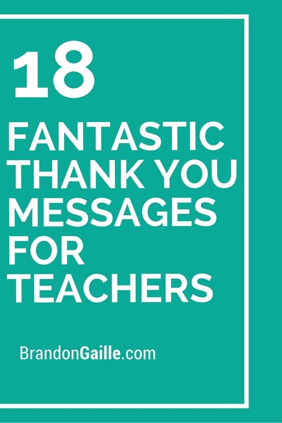 Message For Teacher, Thank You Messages And Your Message On Pinterest