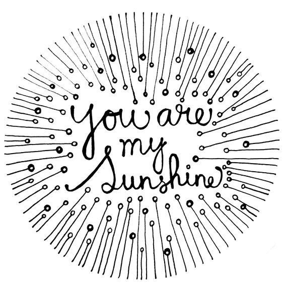 You are my, My sunshine and You are on Pinterest