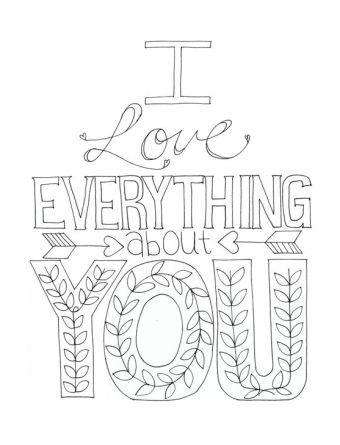 """Free Printable Coloring Page - Adult Coloring - """"I love Everything about You"""":"""
