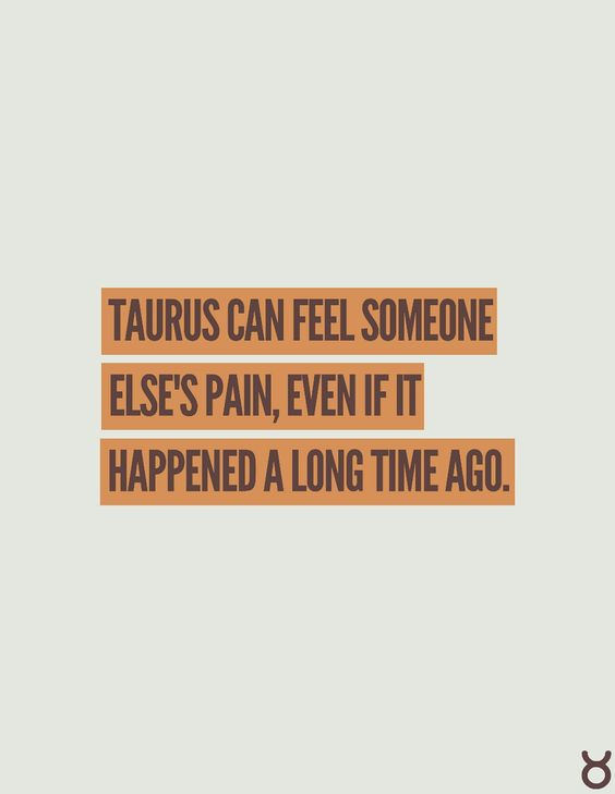 This one was a bit odd because I do seem to feel where the sore spots are in people. Never thought of it as a Taurus trait - just an Emmy one.