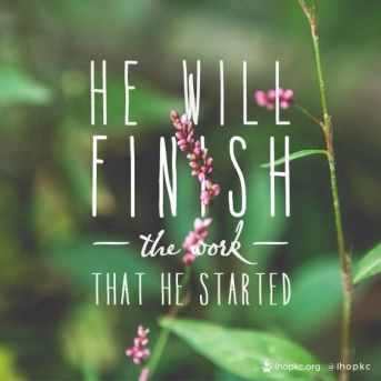 And I am sure of this, that he who began a good work in you will bring it to completion at the day of Jesus Christ. (Philippians 1:6 ESV):